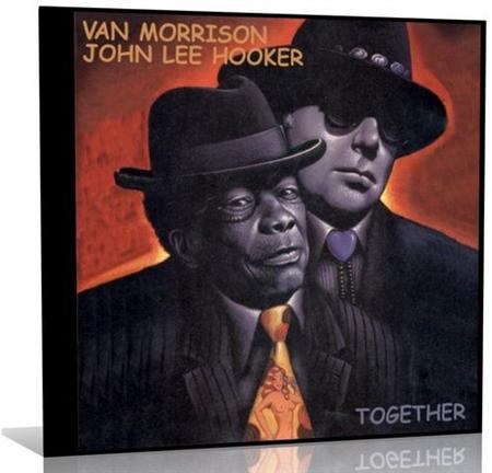 John Lee Hooker with Van Morrison - Together (2007)