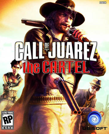 Call of Juarez 3 : The Cartel (RePack Ultra/Full RU)