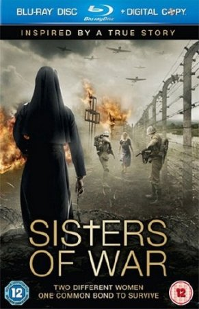Сестры войны / Sisters of War (2010/1400/HDRip)