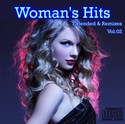 Woman's Hits Extended & Remix Vol.02 (2011)