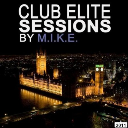 M.I.K.E. - Club Elite Sessions 224 (27-10-2011)