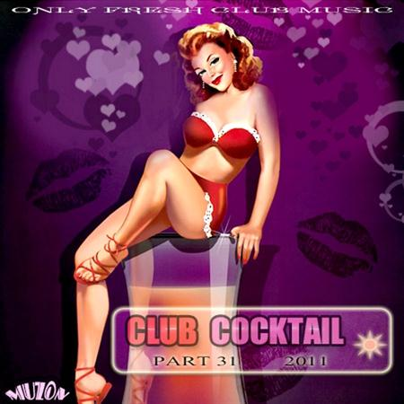 Club Cocktail part 31 (2011)