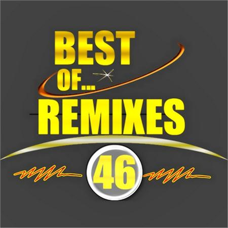 Best of...Remixes 2011 vol.46 (2011)
