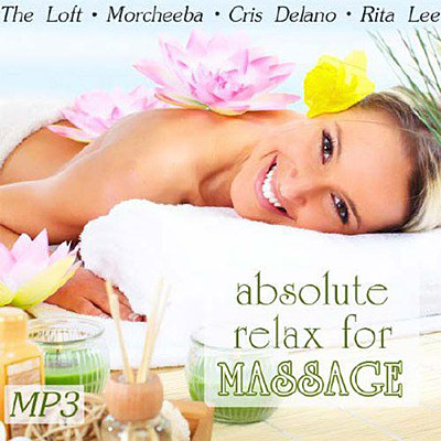 Absolute Relax For Massage (2011)