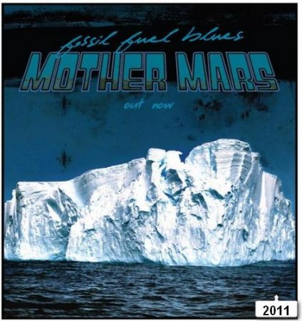 Mother Mars - Fossil Fuel Blues (2011)
