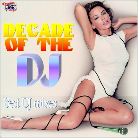 Decade Of The DJ (2012)