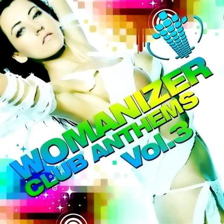 Womanizer Club Anthems Vol. 3 (2011)