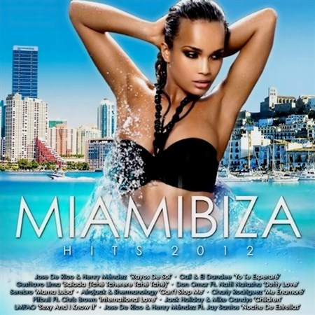 Miamibiza Hits (2012)