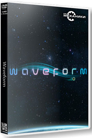 Waveform (2012/RePack Механики)