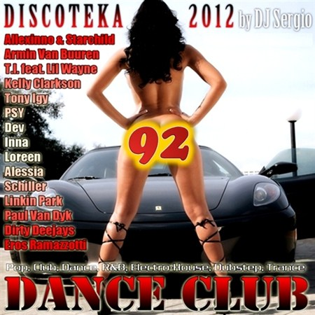 Дискотека Dance Club Vol. 92 (2012)