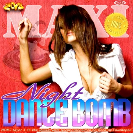 MAXI. Night Dance Bomb (2012)