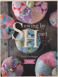 Tilda Sewing by Heart: For the Love of Fabrics (2017)