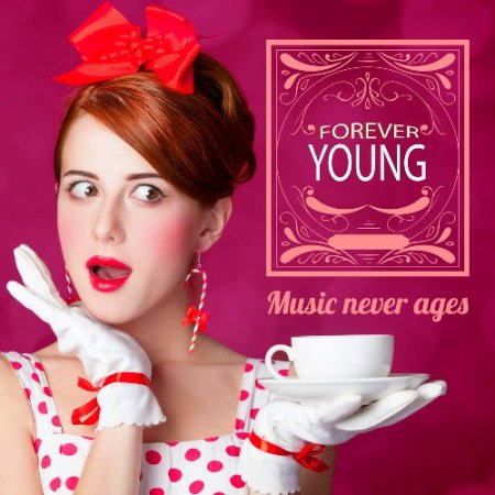 Forever Young. Music Never Ages (2020) FLAC
