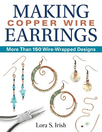 Making Copper Wire Earrings: More Than 150 Wire-Wrapped Designs